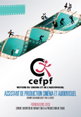 Formations Audiovisuel de Reconversion - Assistant de Production Cinema et Télévision - FONGECIF - CEFPF